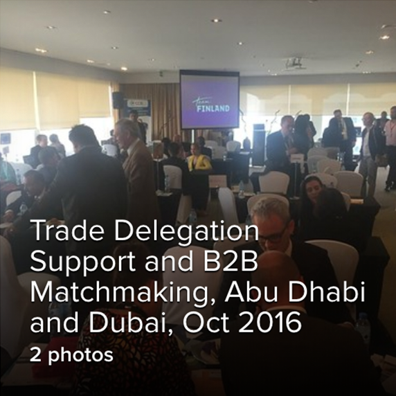 Trade Delegation Support and B2B Matchmaking, Abu Dhabi and Dubai, Oct 2016