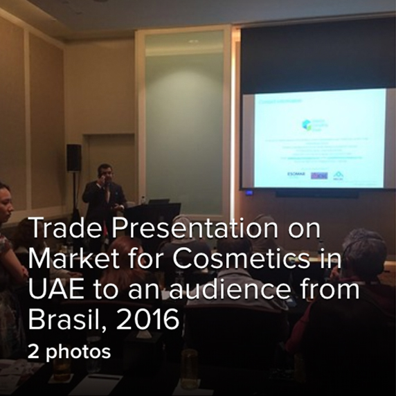 Trade Presentation on Market for Cosmetics in UAE to an audience from Brasil, 2016